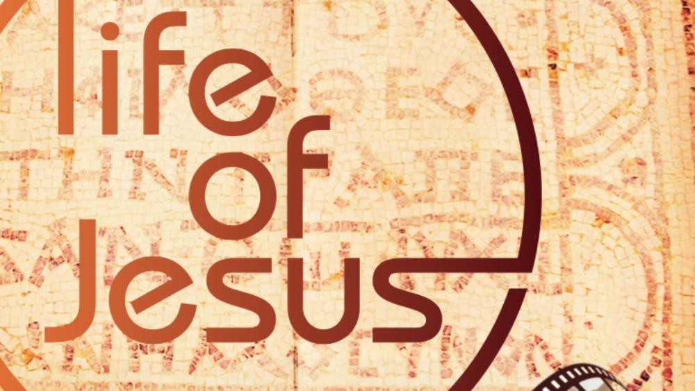 Life of Jesus Course